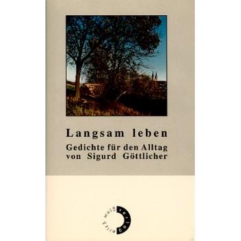 LANGSAM LEBEN