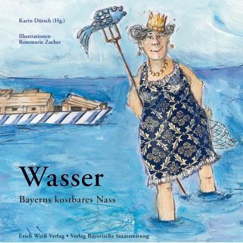 WASSER - Bayerns kostbares...