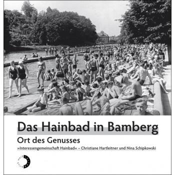 DAS HAINBAD IN BAMBERG