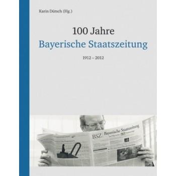 100 Jahre Bayerische...