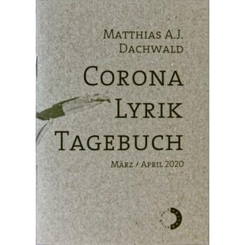 Corona Lyrik Tagebuch