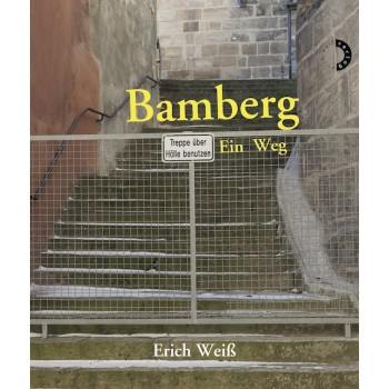 Bamberg - Ein Weg