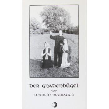 DER GNADENHÜGEL