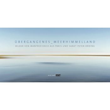 ÜBERGANGENES_MEERHIMMELLAND